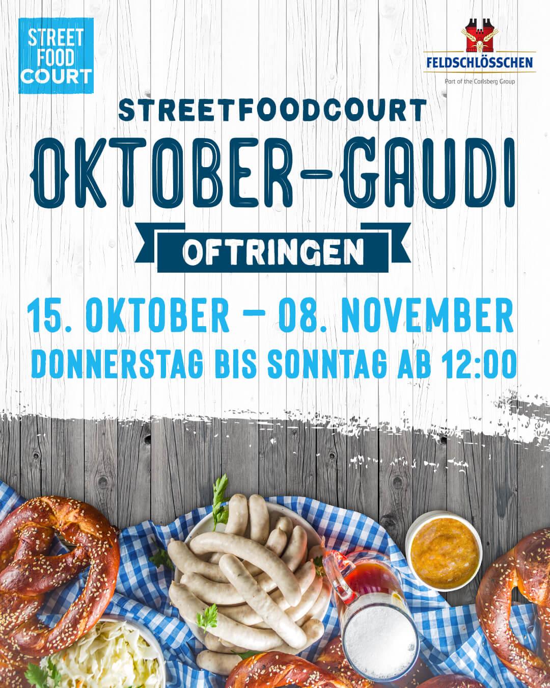 Oktober- Gaude im StreetFoodCourt